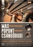 MAX - POPONT - CSÁNGÓBUGI  - KISPLAKÁT